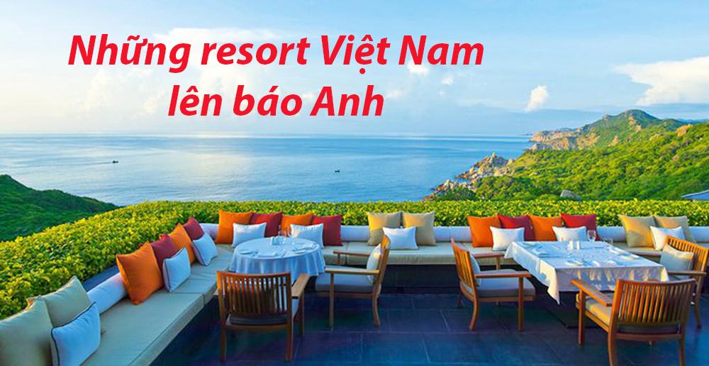Những resort của Việt Nam lên báo Anh
